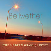 Bellwether by The Modern Grass Quintet