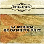 La Musica de Candito Ruiz by Various Artists