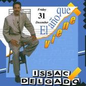 El Año Que Viene by Issac Delgado