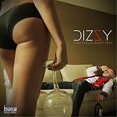 U Feelin Dizzy Yet? by Dizzy