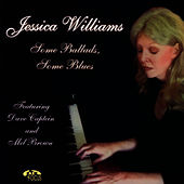 Some Ballads, Some Blues by Jessica Williams