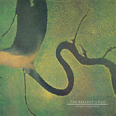 The Serpent's Egg von Dead Can Dance