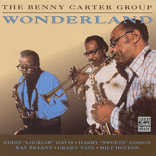 Wonderland by Benny Carter