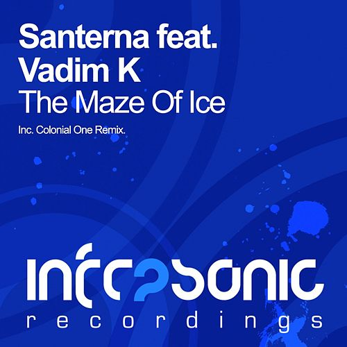 The Maze Of Ice (Colonial One Remix) (feat. Vadim K) by Santerna