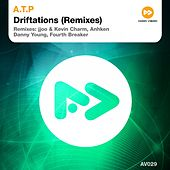 Driftations (Remixes) by ATP (Adenosine Tri-Phosphate)