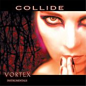 Vortex (Instrumentals) by Collide