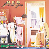 Good Trouble by REO Speedwagon