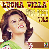 Puro Norte Vol.ii by Lucha Villa