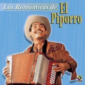 Las Romanticas De - El Piporro by El Piporro
