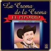 El Piporro - La Crema De La Crema by El Piporro
