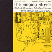 The Singing Streets: Childhood Memories Of Ireland And Scotland by Various Artists