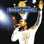 Sweat Hotel von Keith Sweat