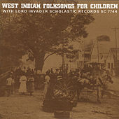 West Indian Folksongs for Children by Lord Invader