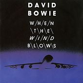 When The Wind Blows digital E.P. by David Bowie