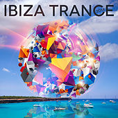 Ibiza Trance 2014 by Various Artists