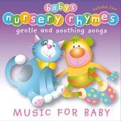Baby's Nursery Rhymes, Vol. 2 by Baby's Nursery Music