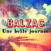 Une belle journée (Radio Edit) by Balzac