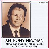 Nine Sonatas for Piano Solo: 1987 to the Present Day by Anthony Newman