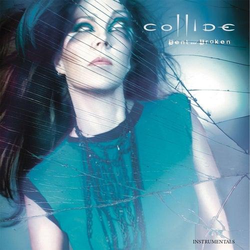 Bent and Broken (Instrumentals) by Collide