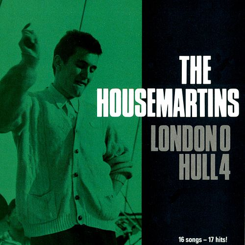 London 0 Hull 4 by The Housemartins