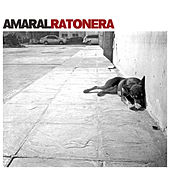 Ratonera by Amaral