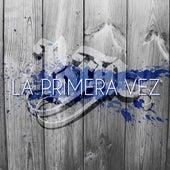 La Primera Vez by Porta
