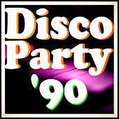 Disco Party '90 by Various Artists