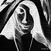 Vvitch Ep by Todd