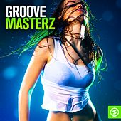 Groove Masterz by Various Artists