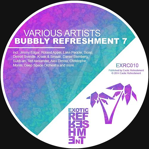 Bubbly Refreshment 7 by Various Artists
