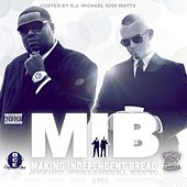 M.I.B. (Making Independent Bread) [Chopped by Michael 5000 Watts] by Paul Wall