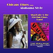 Chicago Blues Alabama Style by SharBaby