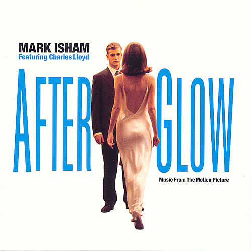 Afterglow by Mark Isham