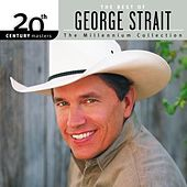 20th Century Masters: The Millennium Collection by George Strait