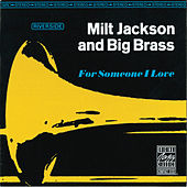 For Someone I Love by Milt Jackson