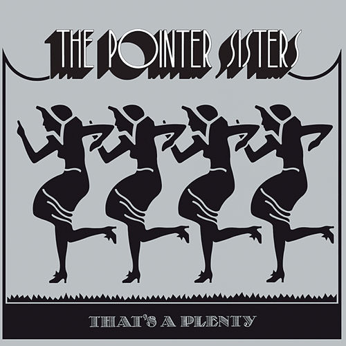 That's A Plenty by The Pointer Sisters