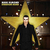 Stardom Road by Marc Almond