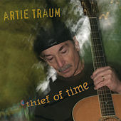 Thief of Time by Artie Traum