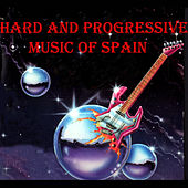 Hard and Progressive Music of Spain by Various Artists