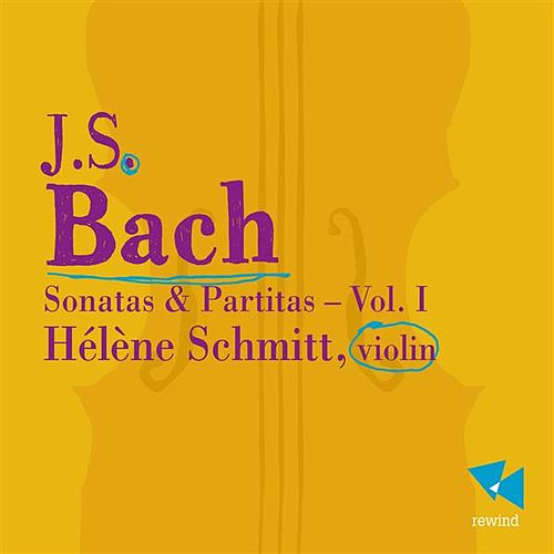 Bach: Sonatas and Partitas, Vol. 1 by Hélène Schmitt
