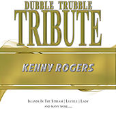 A Tribute To - Kenny Rogers by Dubble Trubble