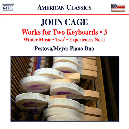 Cage: Works for 2 Keyboards, Vol. 3 by Xenia Pestova