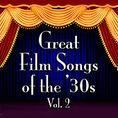 Great Film Songs of The '30s, Vol. 2 von Various Artists
