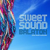 Sweet Sound Of Balaton - EP by Various Artists