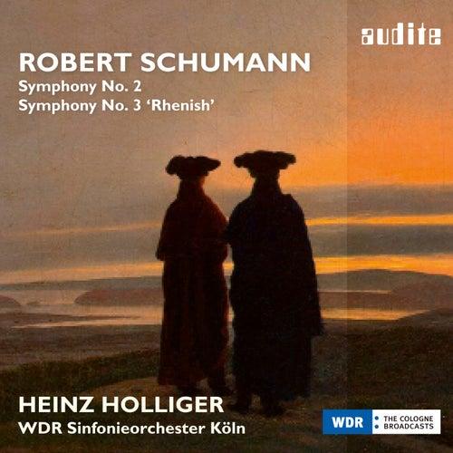 Schumann: Symphonien No. 2 & 3 'Rheinische' (Complete Symphonic Works, Vol. II) by WDR Sinfonieorchester Köln