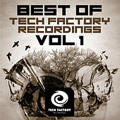 Best of Tech Factory Recordings, Vol. 1 by Various Artists