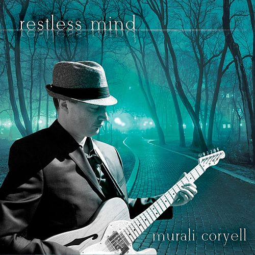 Restless Mind by Murali Coryell