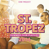 St.Tropez Summer Club Playlist 2014 by CDM Project