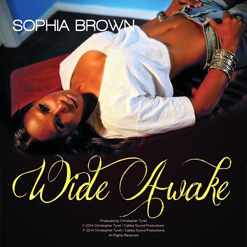 Wide Awake - Single by Sophia Brown