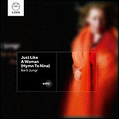 Just Like A Woman (Hymn to Nina) by Barb Jungr